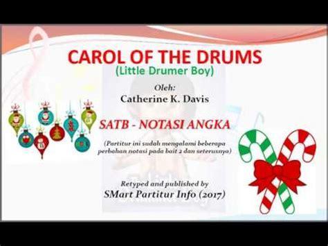 not angka lagu natal carol of the drum drumer boy katherine k davis satb teks kor lagu rohani not