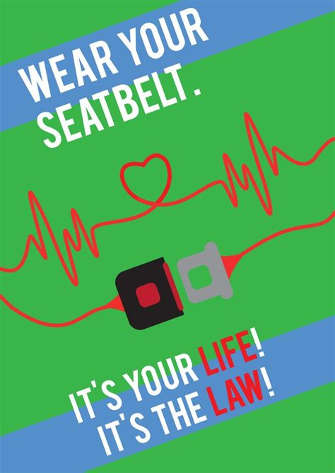 Wear your seatbelt | Road safety poster, Road safety ...