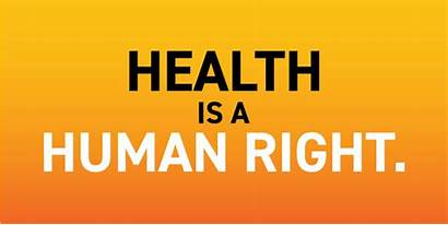 Health Right Universal Coverage Human Care Social