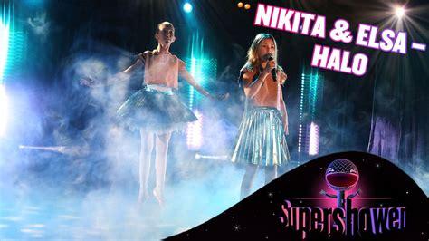 Halo Med Nikita Och Elsa Supershowen Youtube