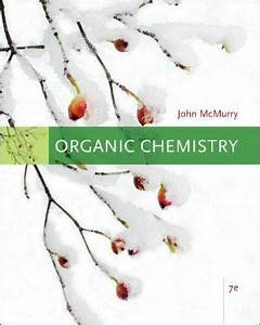 Organic Chemistry By John Mcmurry 7e  2007  Hardcover