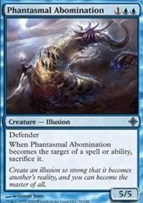 mtg illusion deck tapped out phantasmal abomination roe mtg card