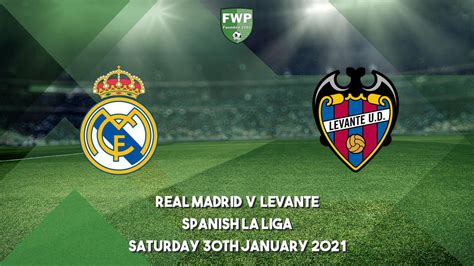 Spanish La Liga | Real Madrid 1 - 2 Levante | Football Web ...