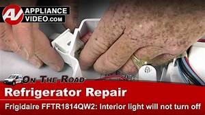 Frigidaire Fftr1814qw2 Refrigerator  U2013 Interior Light Will Not Turn Off  U2013 Light Switch