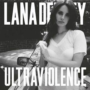 Album Review: Lana Del Rey – Ultraviolence | The Peak