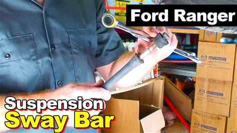 ford ranger sway bar youtube