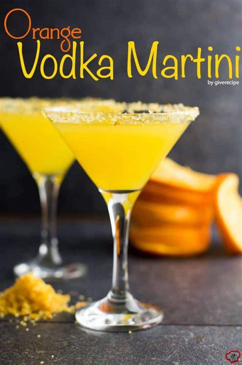 orange vodka martini recipe give recipe