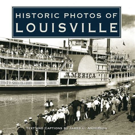 barnes and noble louisville historic photos of louisville by c