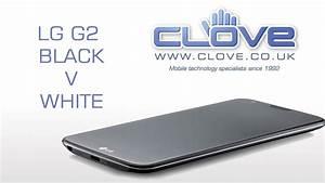 LG G2 Black V White (Comparison) - YouTube