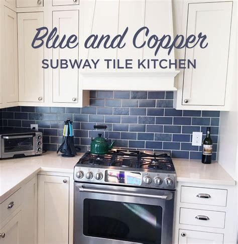 kitchen tiles blue blue and copper subway tile kitchen mercury mosaics 3314