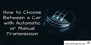 How To Choose Between A Car With Automatic Or Manual