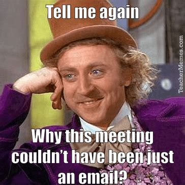 Meme Meeting - 15 thoughts anyone who s ever attended a staff meeting will recognise social talent