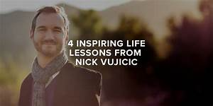4 Inspiring Life Lessons from Nick Vujicic | Paul Sohn