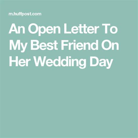 open letter    friend   wedding day