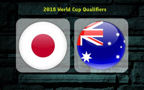 World cup asian qualifiers round 2: Japan vs Australia: Preview, Predictions and Betting Tips