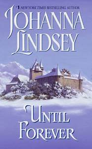 Until Forever by Johanna Lindsey, Paperback   Barnes & Noble®  Until
