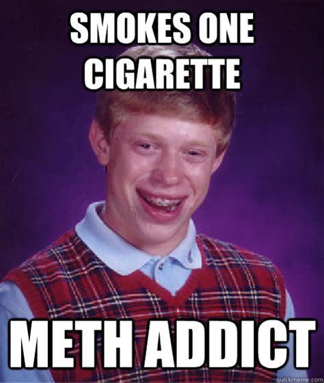 Meth Memes - anti meth memes images reverse search