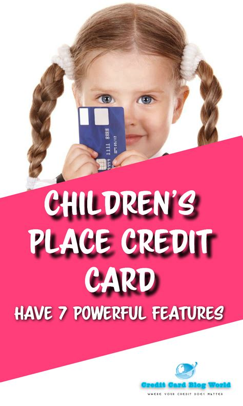 Maybe you would like to learn more about one of these? Children's Place Credit Card Have 7 Powerful Features   Business credit cards, Best credit card ...