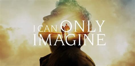 Review| I Can Only Imagine