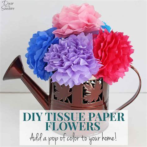 diy tissue paper flowers tutorial decor   seashore