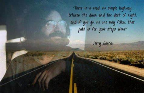 Most Grateful For Your Advice 15 Of The Best Inspiring Grateful Dead Quotes To Help You