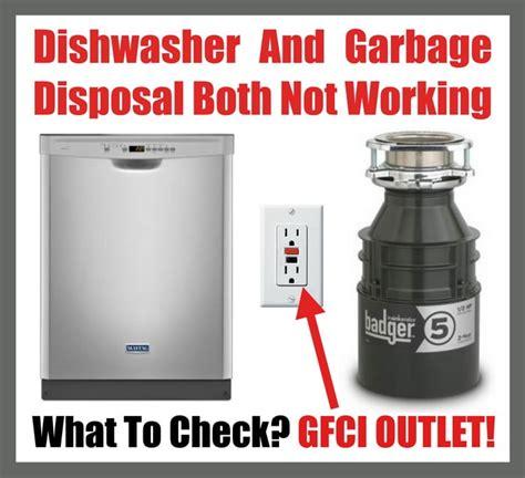 garbage disposal not working dishwasher and garbage disposal are both not working what to check us3