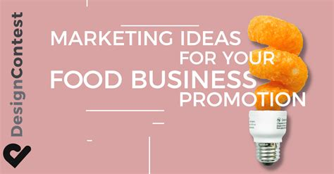 Marketing Ideas by Marketing Ideas For Your Food Business Promotion