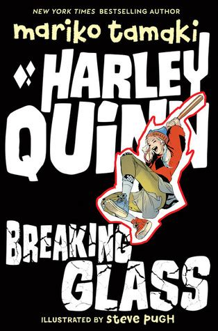 harley quinn breaking glass  mariko tamaki