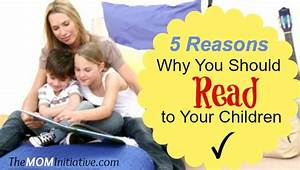 5 Reasons Why You Should Read to Your Children?