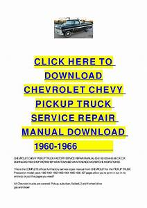 Chevrolet Chevy Pickup Truck Service Repair Manual