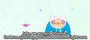 Adventure Time Quotes About Friendship   www.pixshark.com ...
