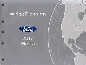 2017 Ford Fiesta Wiring Diagram Manual Original