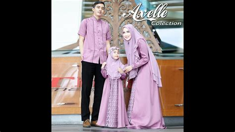 trend baju lebaran 2018 keluarga muslim youtube