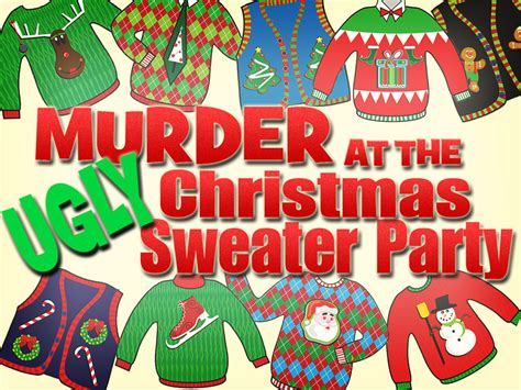 ugly christmas sweater murder mystery party share the