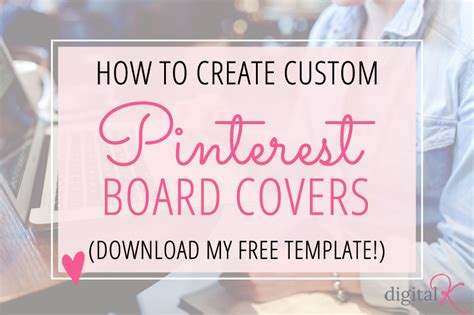 How To Create Custom Pinterest Board Covers (new 2016 Design