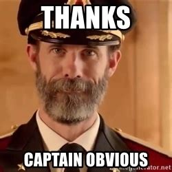 Thanks Captain Obvious Meme - r p r l relaties sc 4888 make it so forum fok nl