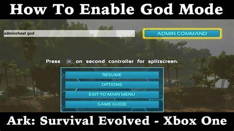 ark survival evolved mode god xbox enable