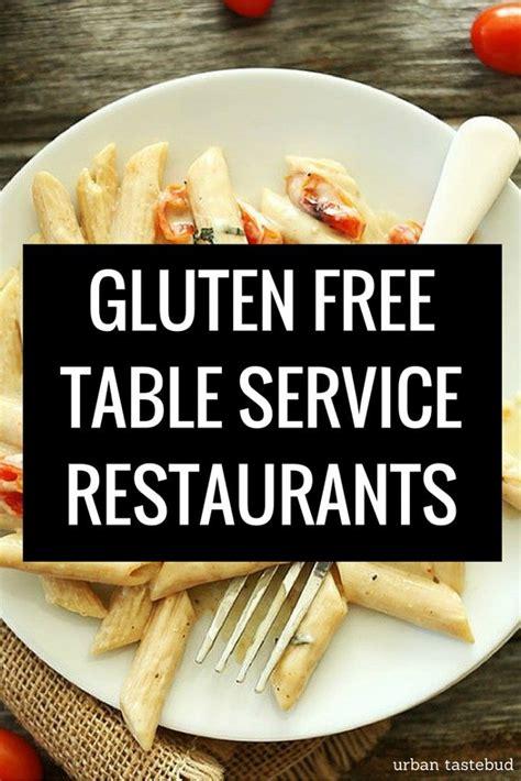 round table gluten free the best gluten free chain restaurants