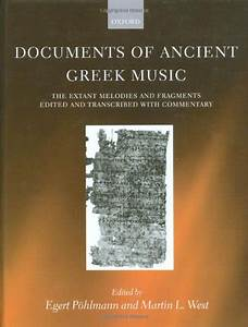documents of ancient greek music the extant melodies and With documents of ancient greek music