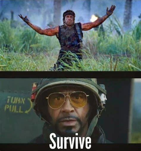 Tropic Thunder Meme - 20 tropic thunder memes that ll put a smile on your face sayingimages com