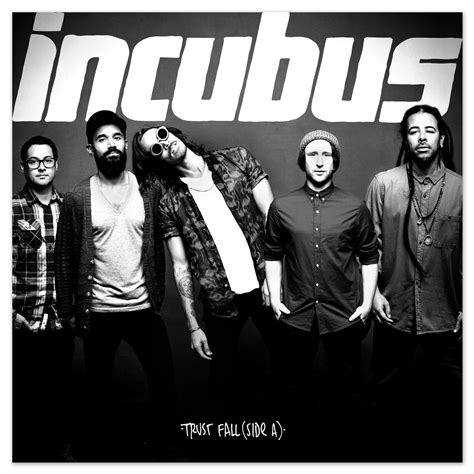 Incubus Trust Fall Side A  Mind Equals Blown
