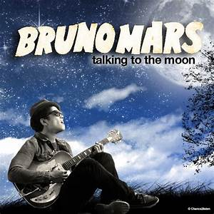 Bruno Mars Talking To The Moon Album - Pics about space