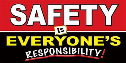 Safety Banner Responsibility Workplace Banners Safe Everyone
