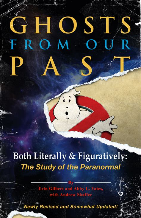 Ghosts from Our Past: Both Literally and Figuratively: The ...