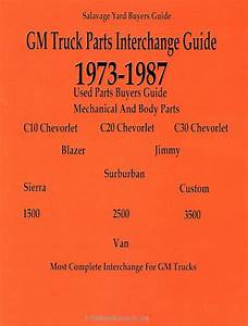 Gmc  Chevy Truck Parts Interchange Guide 1973
