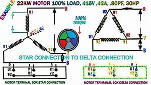 How To Work Induction Motor Star Delta Connection 22kw
