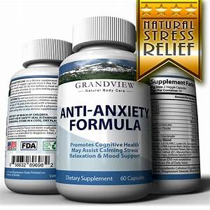 Natural Anxiety Formula - Stress Relief Supplement