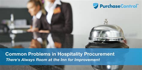 common problems  hospitality procurement