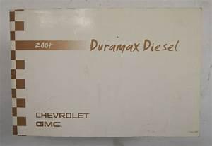 2004 Chevy Gmc Sierra Silverado Duramax Diesel Owners