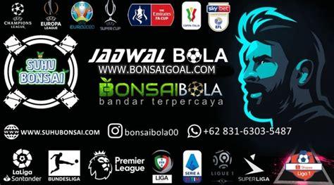 JADWAL PERTANDINGAN BOLA 22 – 23 SEPTEMBER 2020